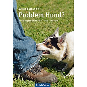 Problem Hund? - Wieland Schuhmeir